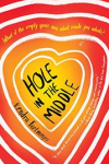 Hole in the Middle, by Kendra Fortmeyer